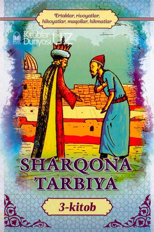 «Sharqona tarbiya» 3-kitob