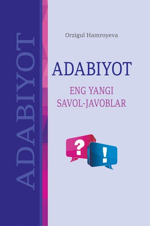 «Adabiyot» (eng yangi savol-javoblar) 