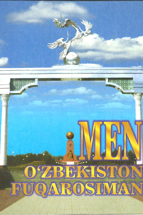 «Men O'zbekiston fuqarosiman»